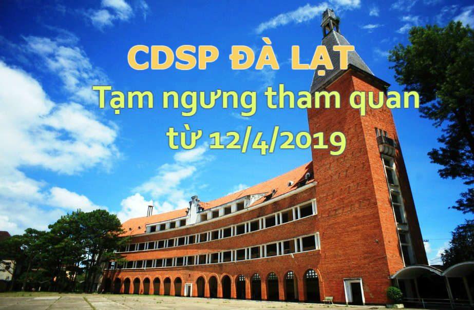 Trường CDSP Đà Lạt tạm ngưng không cho tham quan