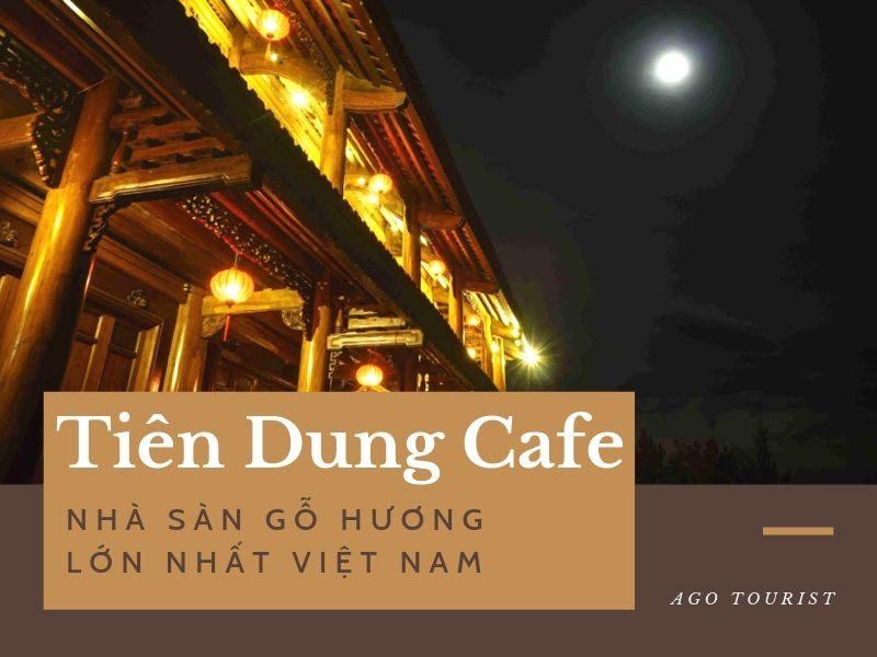Tiên Dung Cafe