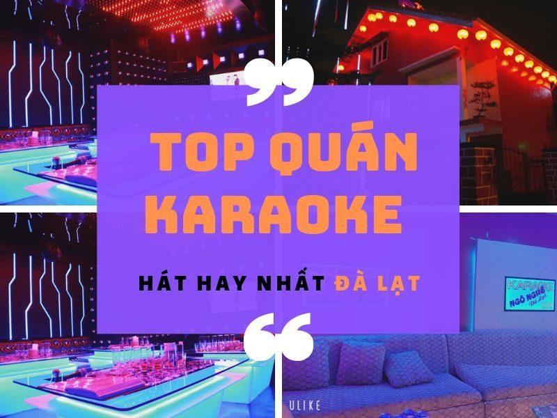 Quán Karaoke Đà Lạt