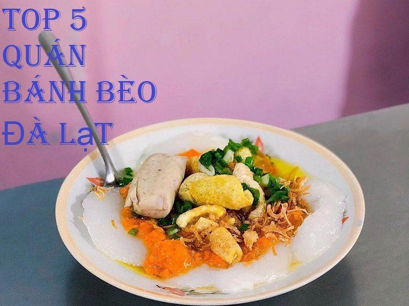 Top 5 quán bánh bèo ở Đà Lạt